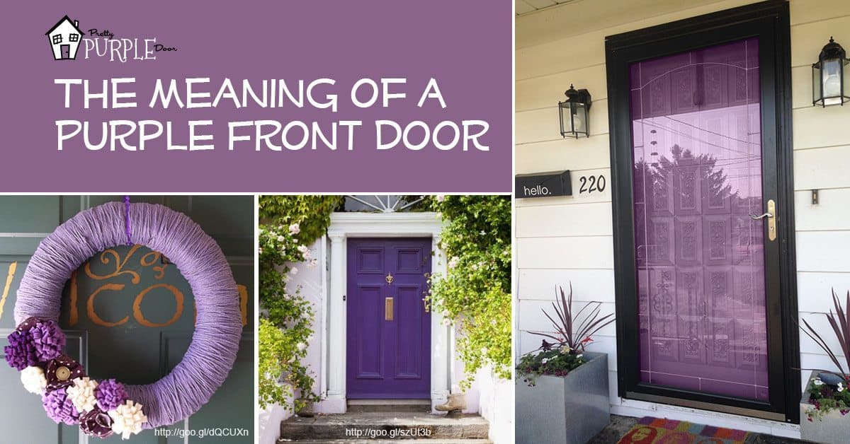 Purple Front Door Meaning, Paint Your Door Puprle | Pretty Purple Door