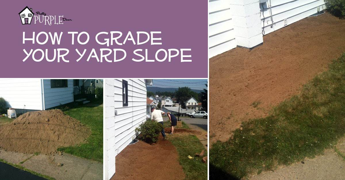 Yard Grading 101 How To Grade A For Proper Drainage Pretty