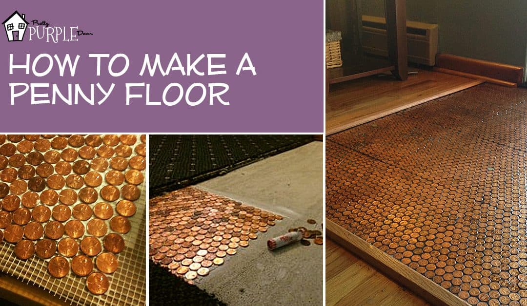 How to make a floor out of REAL pennies with a penny floor template