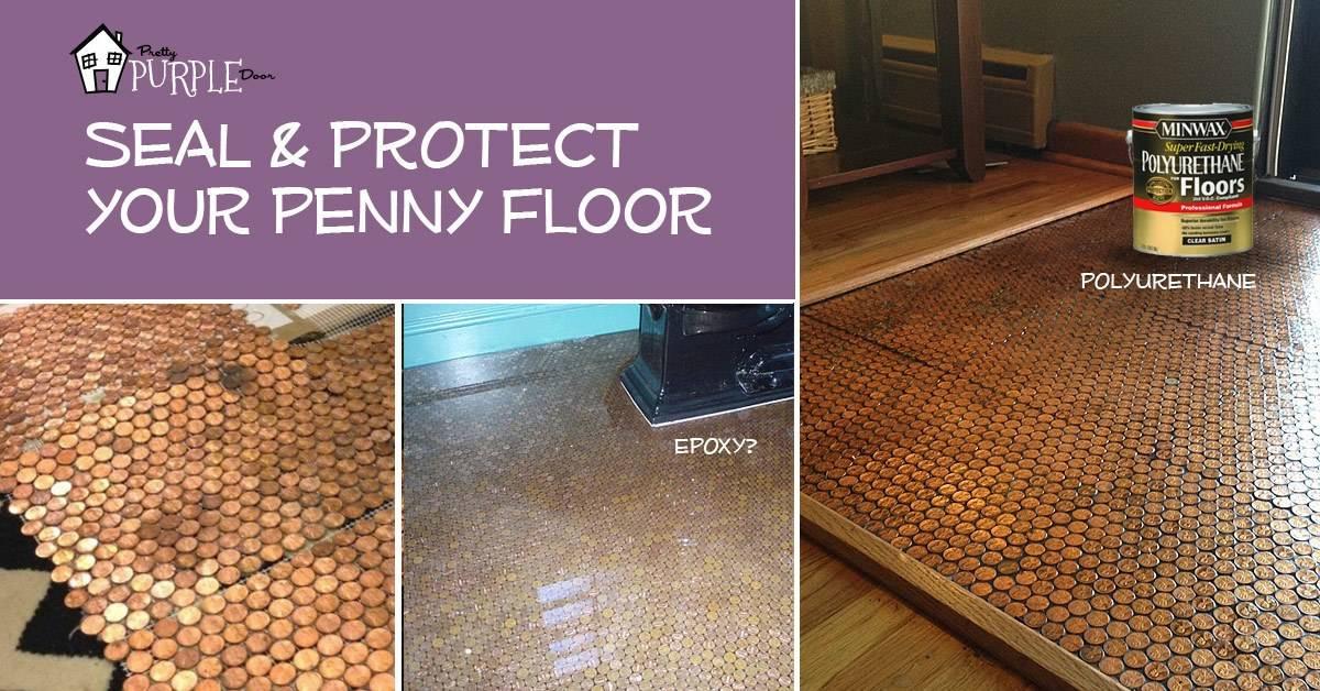 Copper Penny Floor Part 4 Of 4 Sealing The Floor Pennyfloor