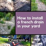 Collage with photos of the phases of a french drain installation