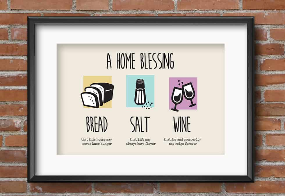 Printable New Home Blessing, Bread Salt Wine Poem