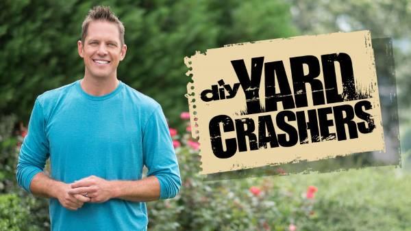 Yard Crashers Gardening Show