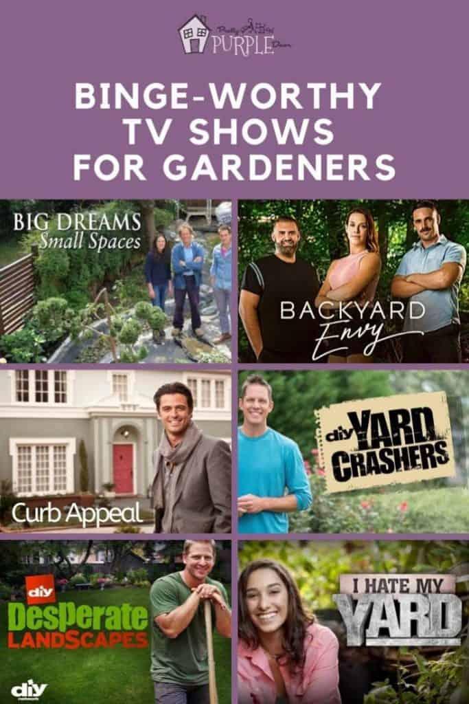 Binge-Worthy TV Shows For Gardeners