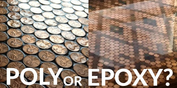 Use polyurethane or epoxy to seal penny floor